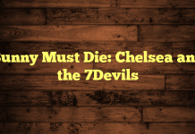 Bunny Must Die: Chelsea and the 7Devils